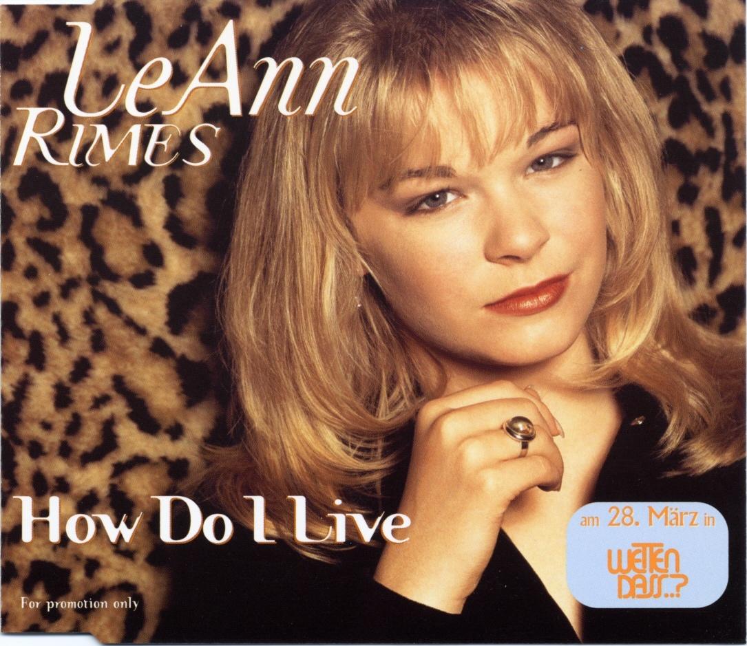 How do I live (Foto: LeAnn Rimes)