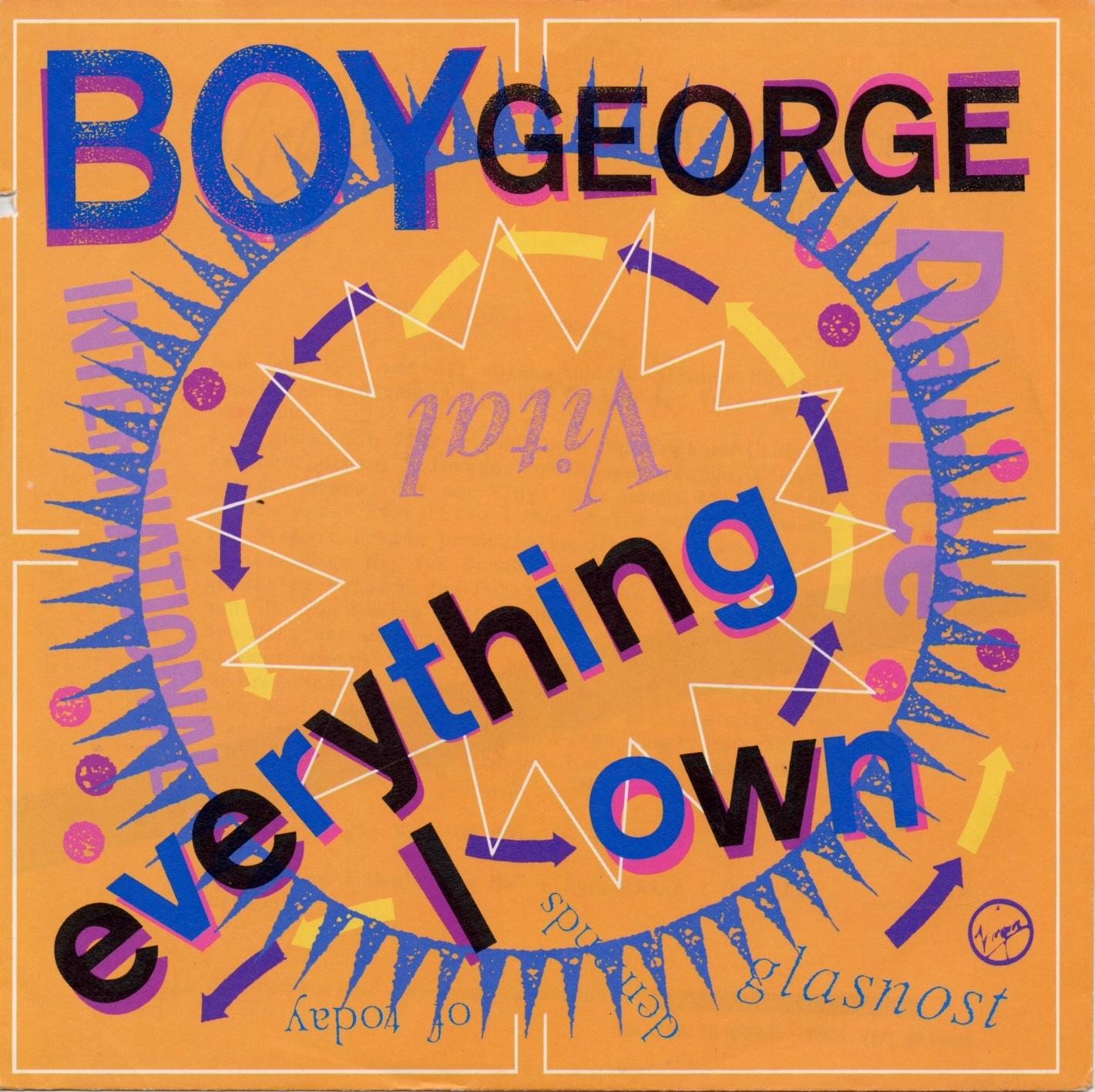 Everything I own (Foto: Boy George)