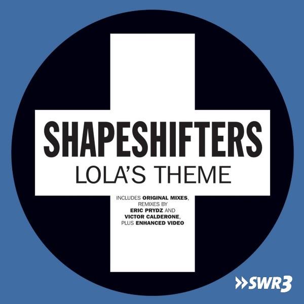Lola's Theme (Foto: Shapeshifters)