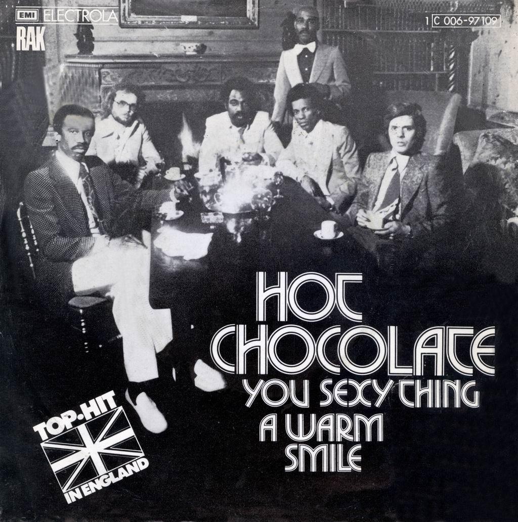 You sexy thing (Foto: Hot Chocolate)