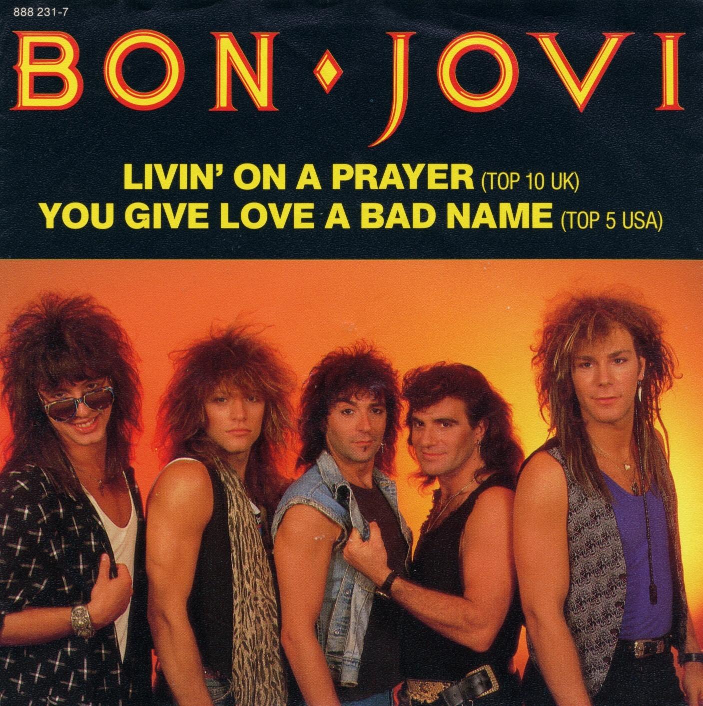 Livin' on a prayer (Foto: Bon Jovi)