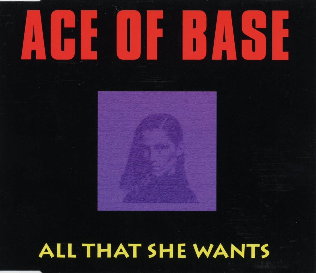 All that she wants (Foto: Ace of Base)