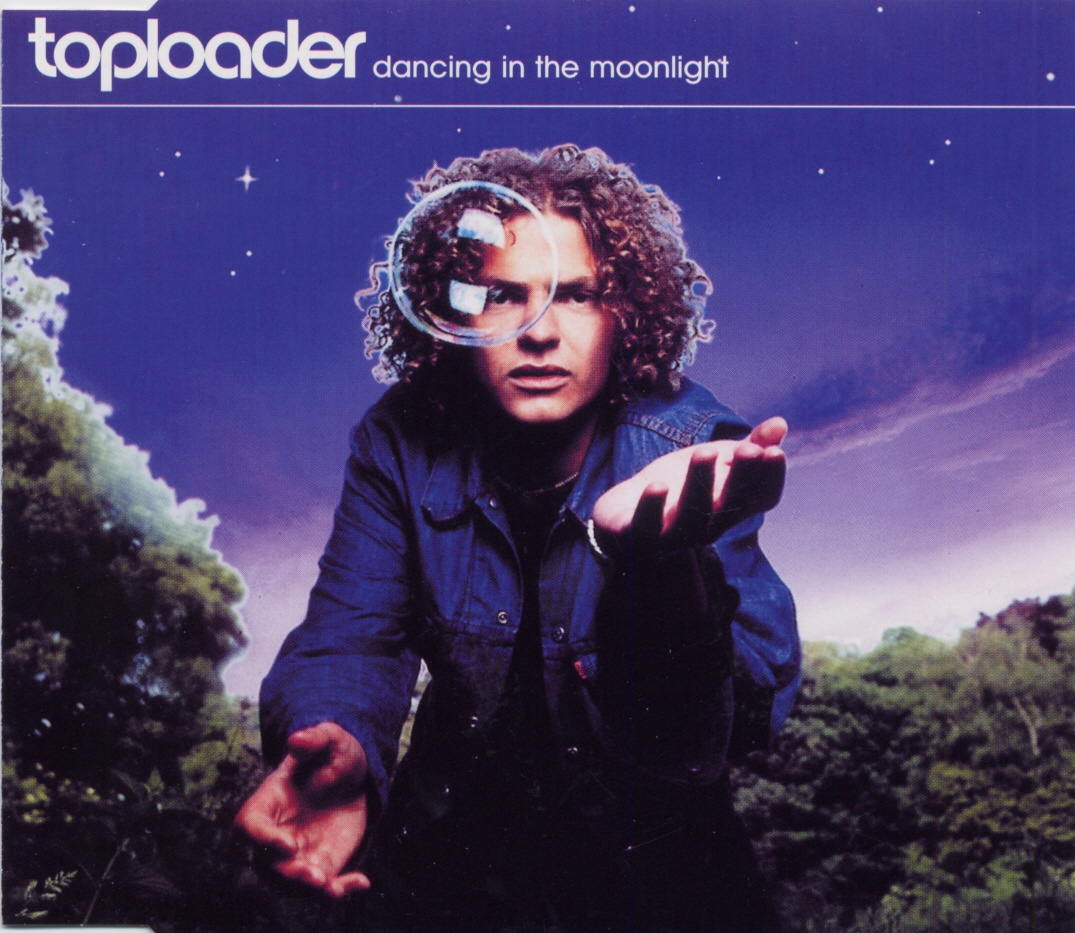Cover: Dancing in the moonlight, Toploader