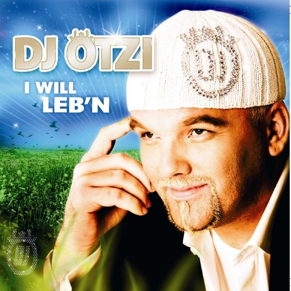 Cover: I Will Leb'n, DJ Ötzi