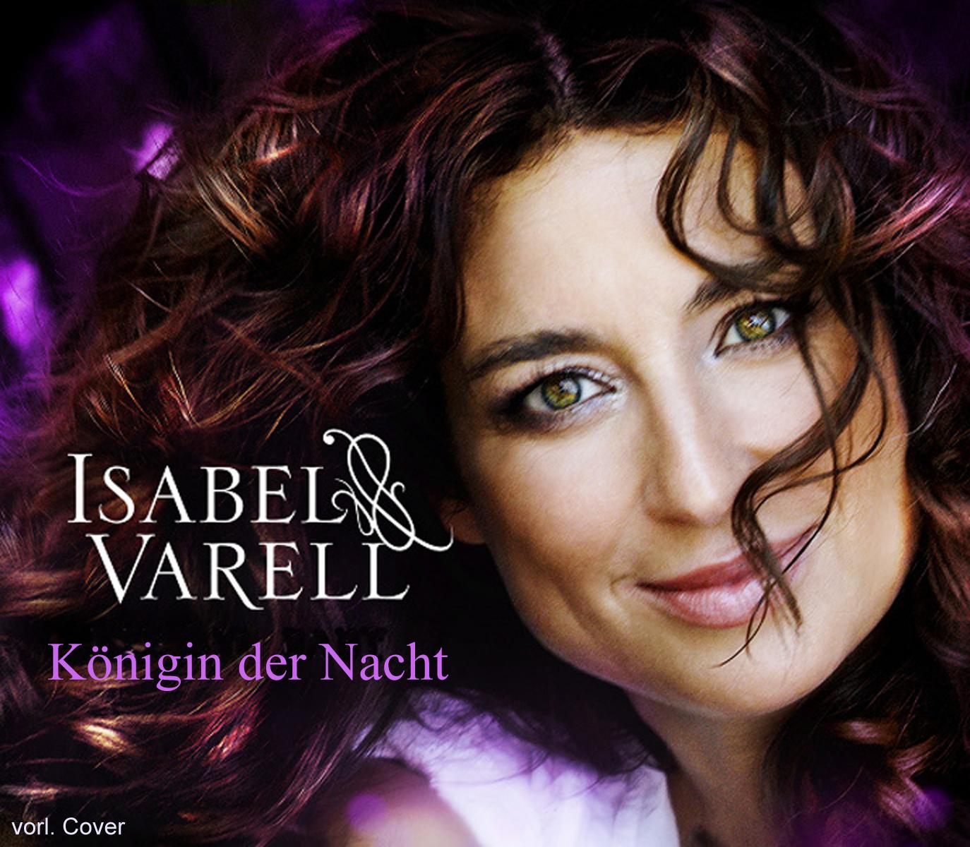 Cover: Königin der Nacht, Isabel Varell