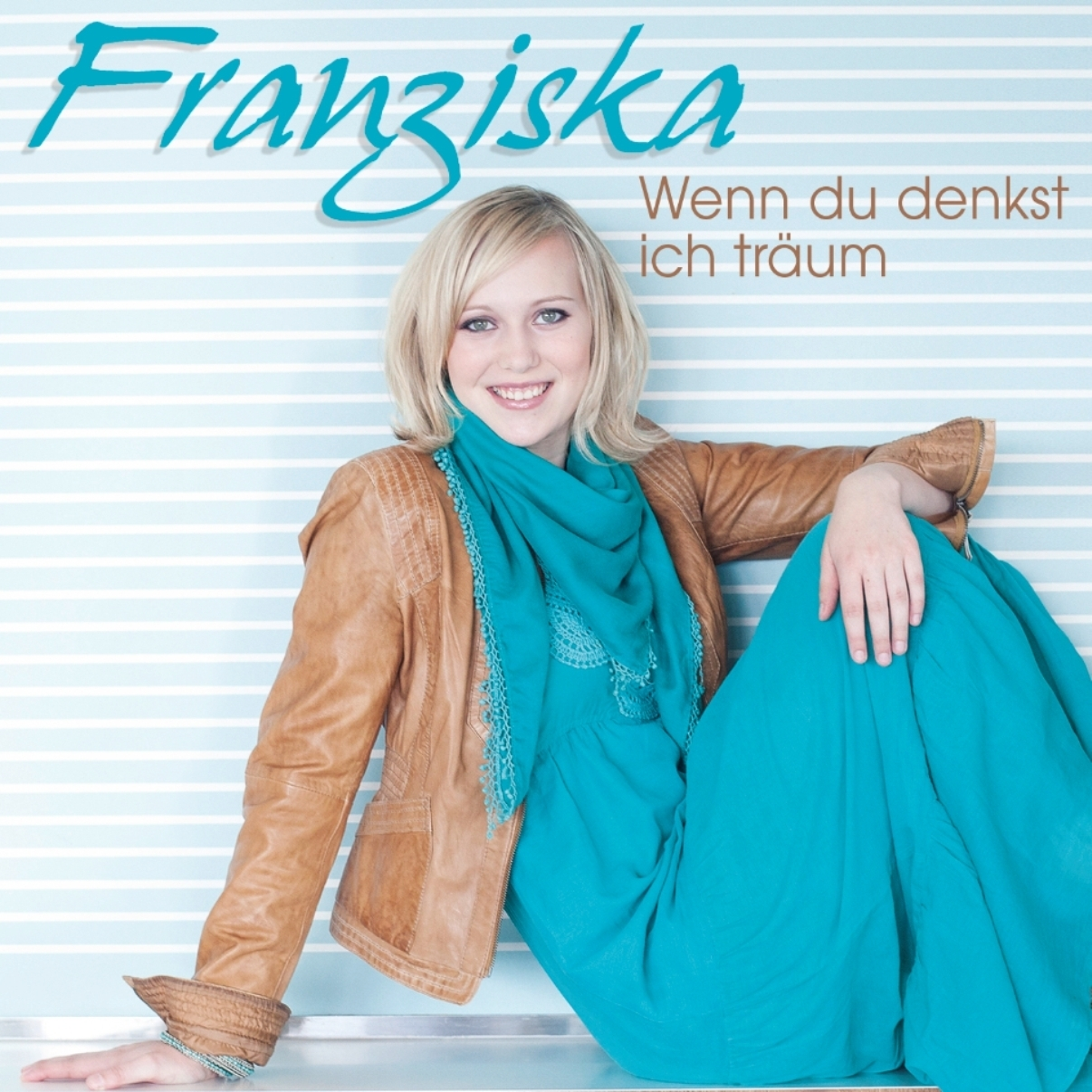 Cover: Wenn du denkst ich träum, Franziska