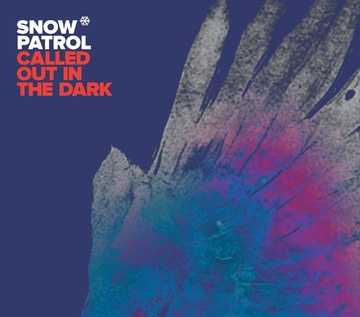 Called out in the dark (Foto: Snow Patrol)