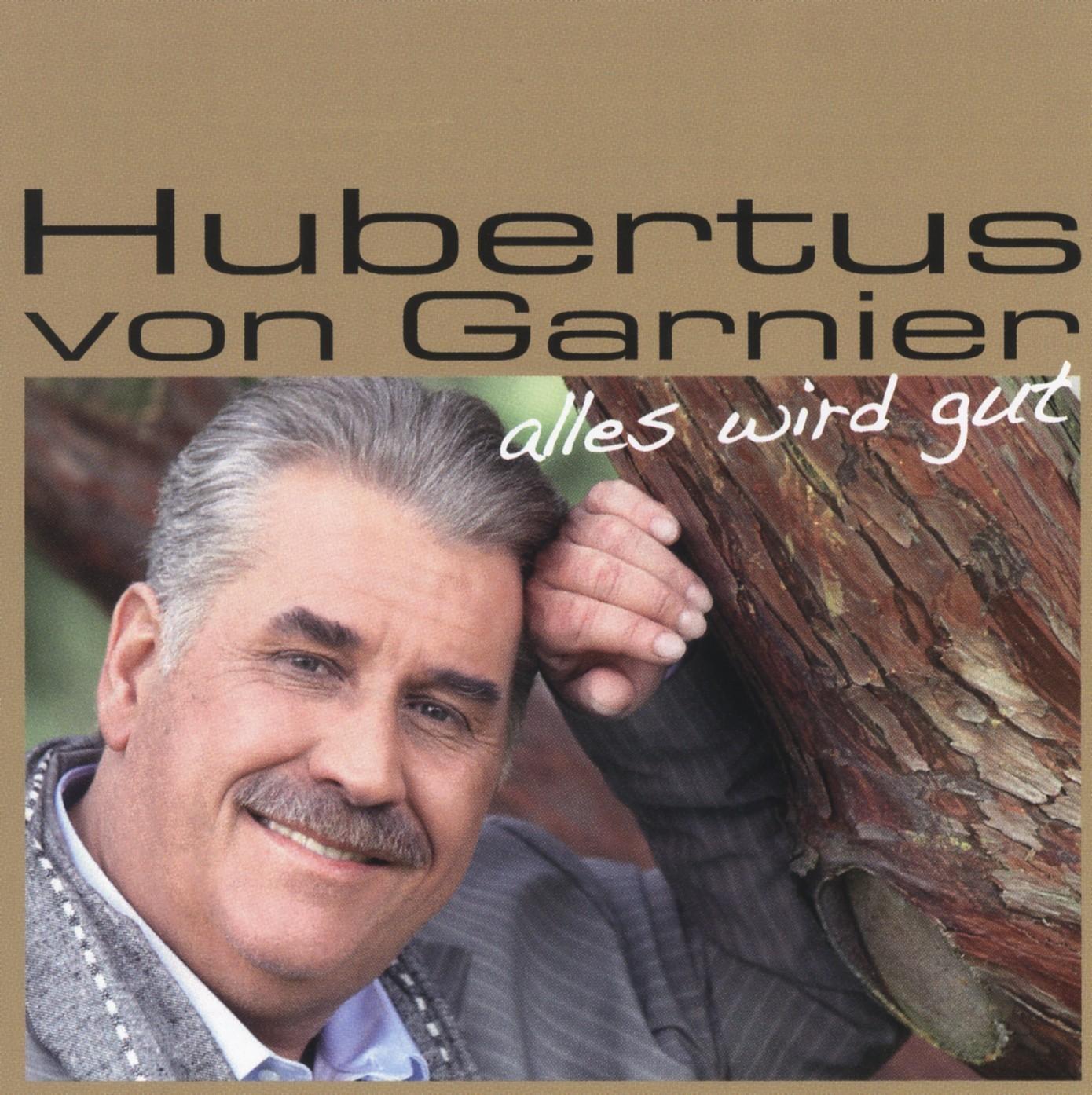 Cover: Alles wird gut, Hubertus von Garnier