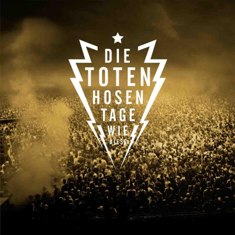 Cover: Tage wie diese, Die Toten Hosen