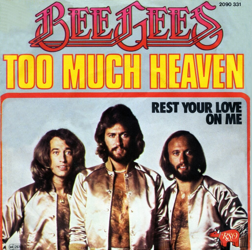Too much heaven (Foto: Bee Gees)
