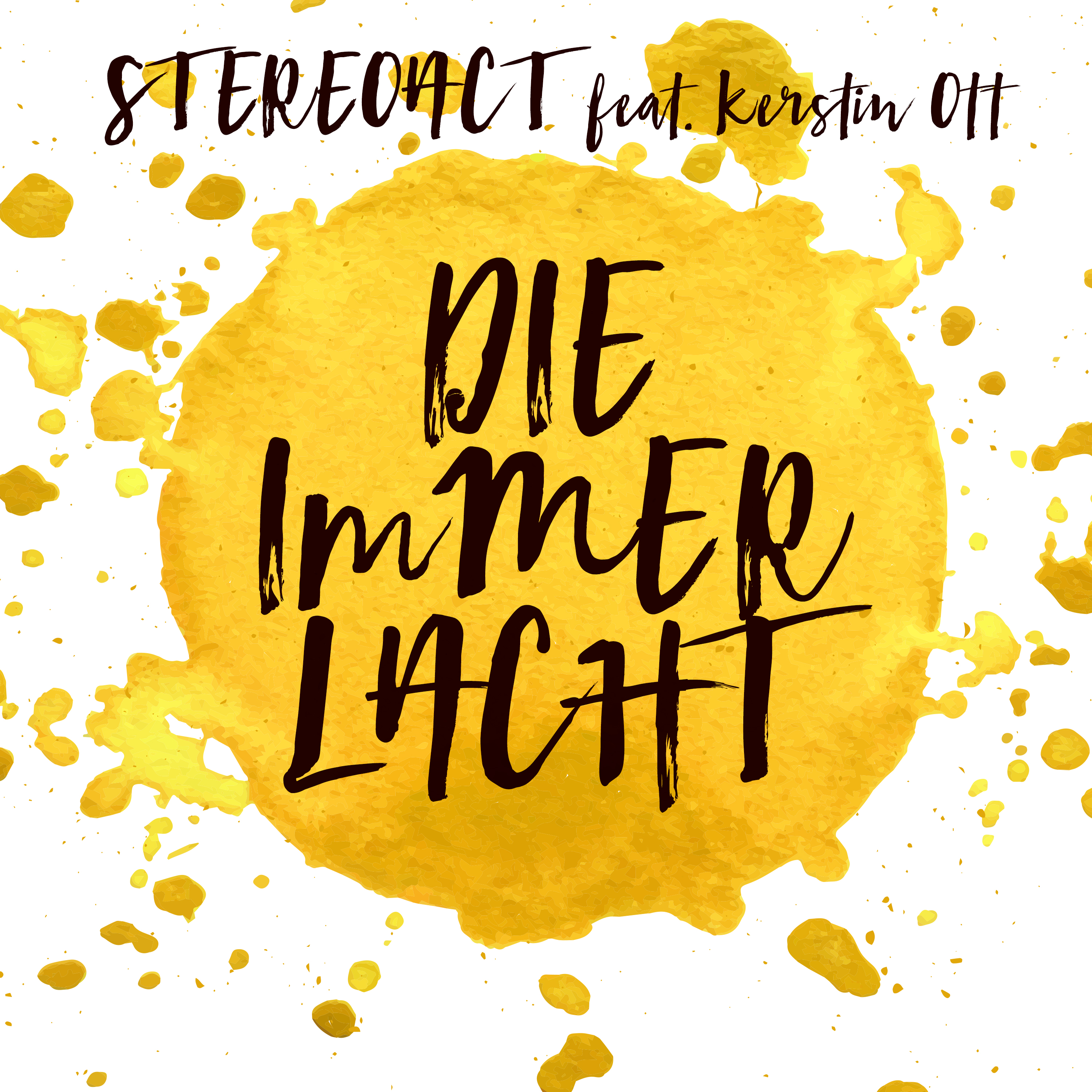 Cover: Die immer lacht, Stereoact feat. Kerstin Ott