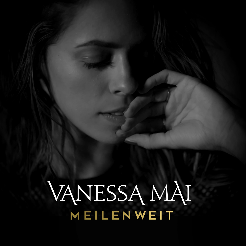 Cover: Meilenweit, Vanessa Mai