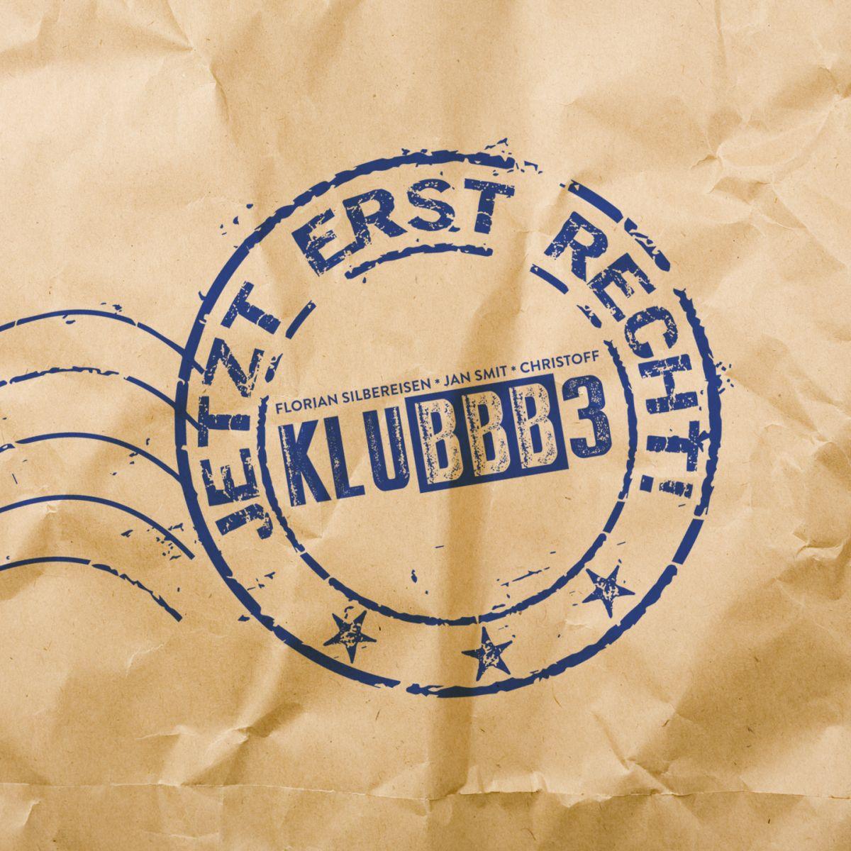 Cover: Jetzt erst recht!, KluBBB3