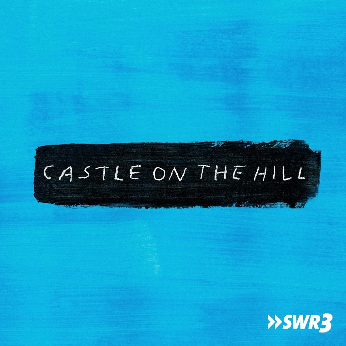 Castle on the hill (Foto: Ed Sheeran)