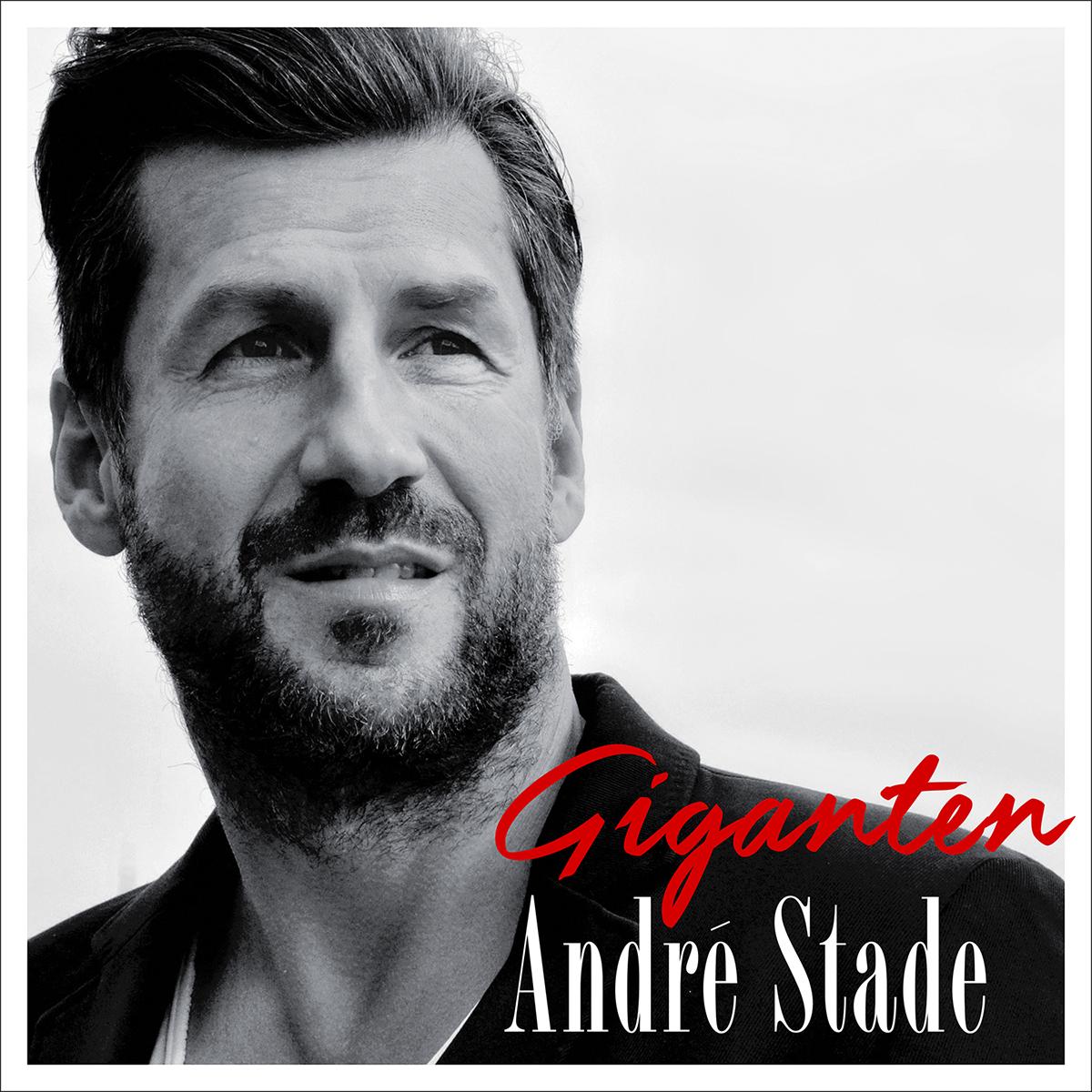 Cover: Giganten, André Stade