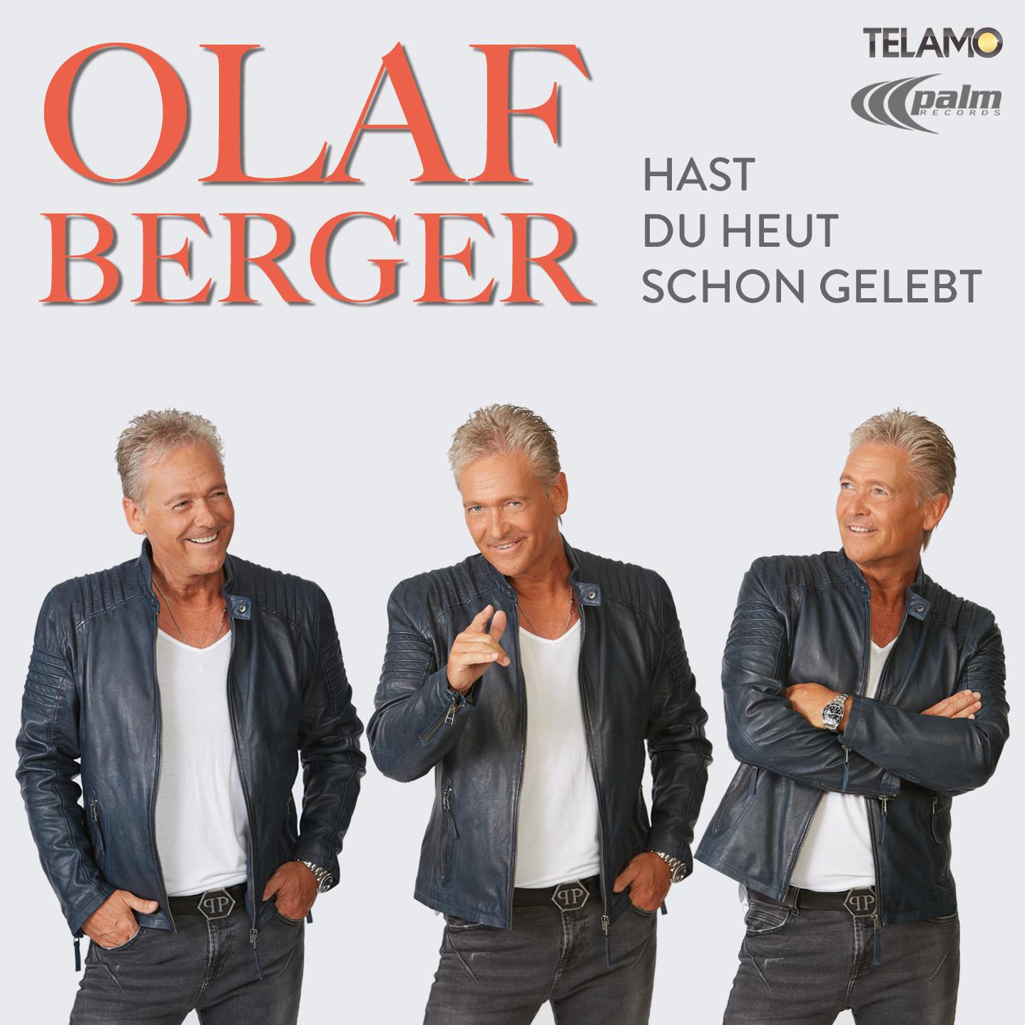 Cover: Hast du heut schon gelebt, Olaf Berger
