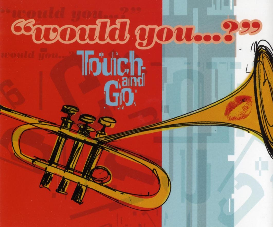 Would you ...? (Foto: Touch and Go)
