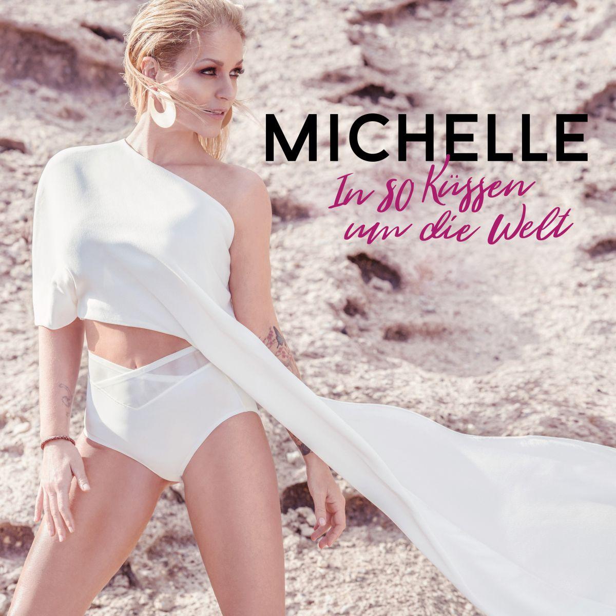 Cover: In 80 Küssen um die Welt, Michelle