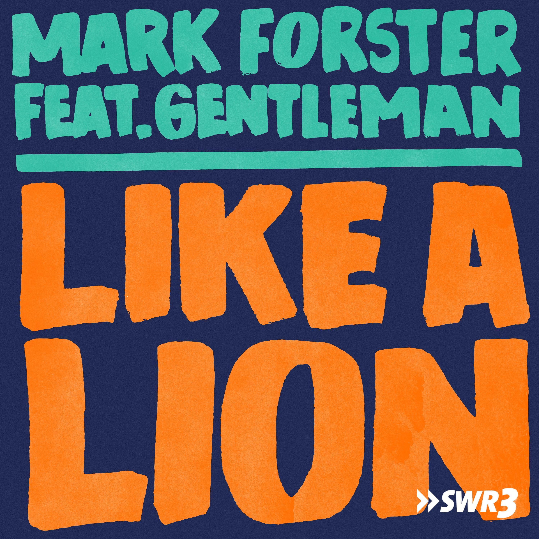 Like a lion (Foto: Mark Forster)