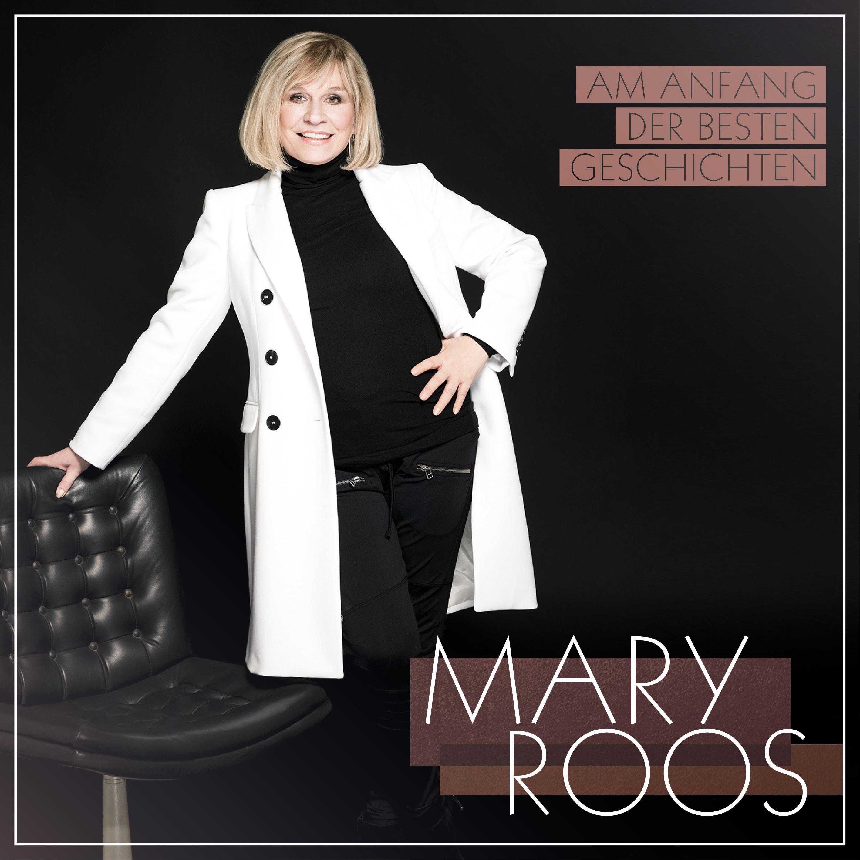 Cover: Am Anfang der besten Geschichten, Mary Roos