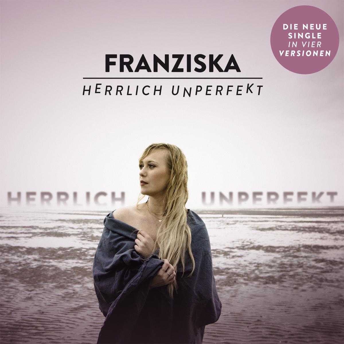 Cover: Herrlich unperfekt, Franziska