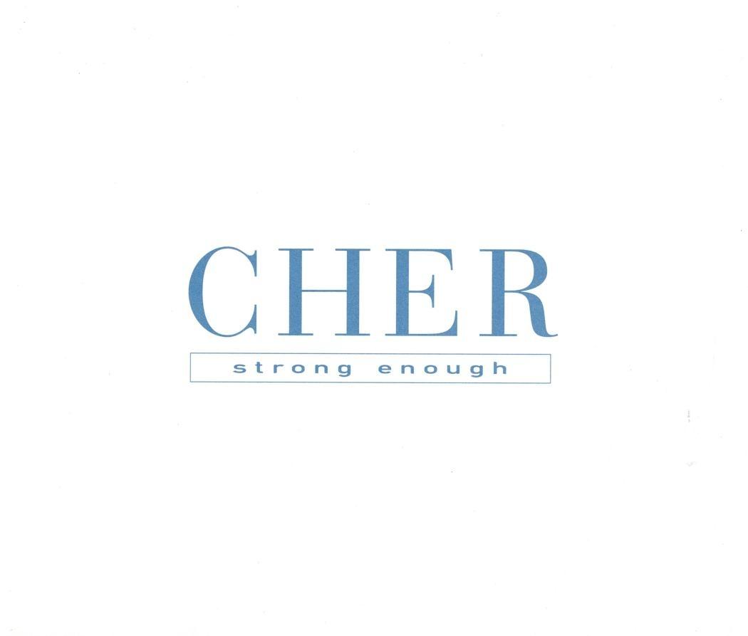Strong enough (Foto: Cher)