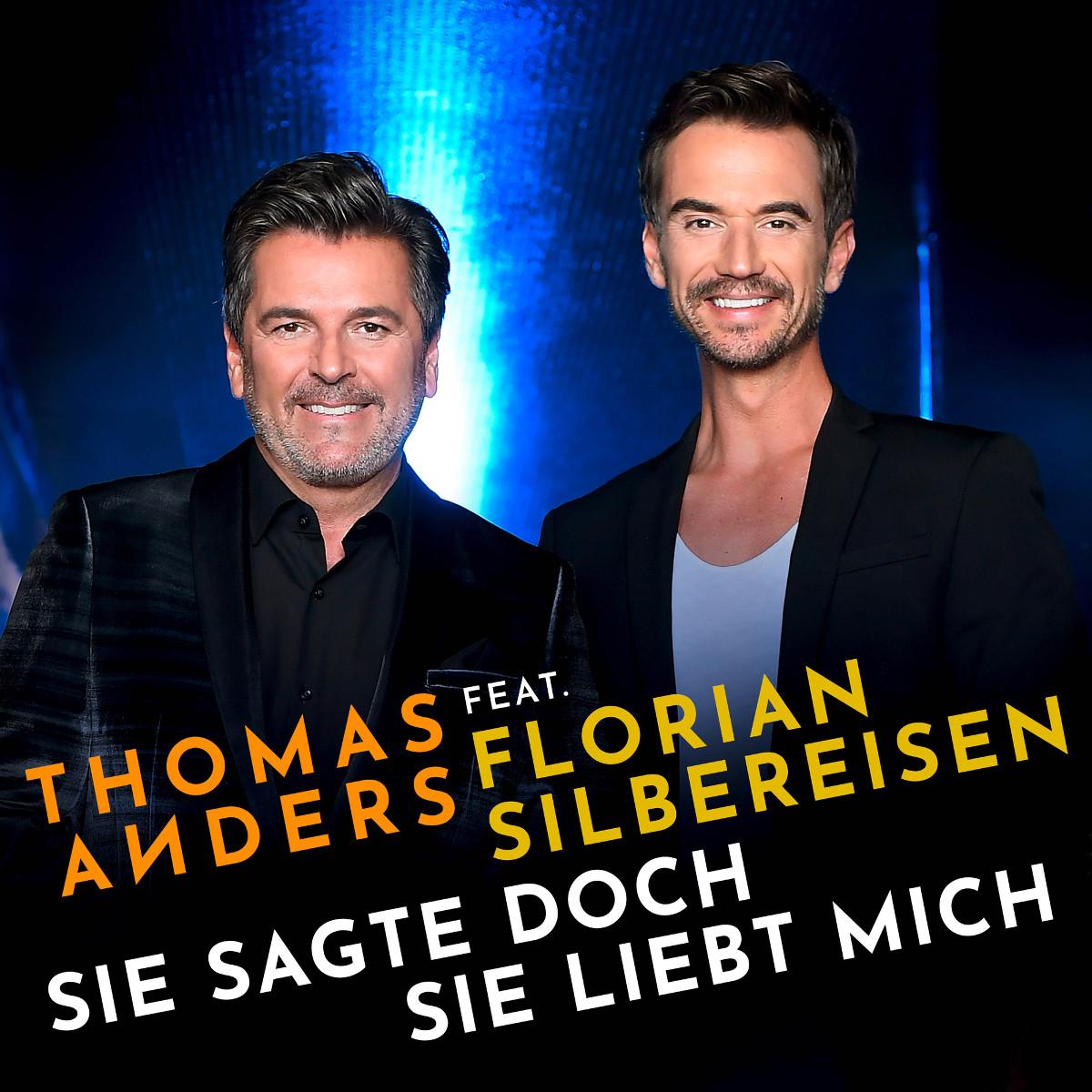 Cover: Sie sagte doch sie liebt mich, Thomas Anders & Florian Silbereisen