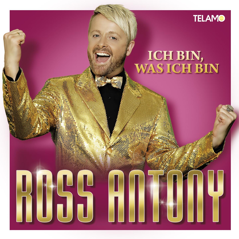 Cover: Ich bin was ich bin, Ross Antony