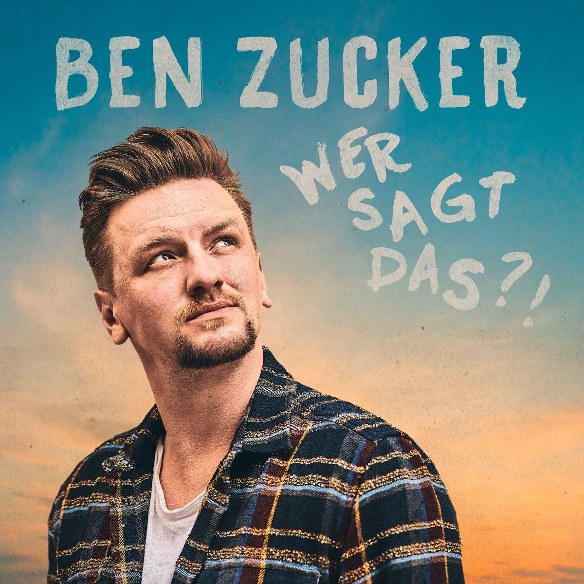 Cover: Wer sagt das?!, Ben Zucker