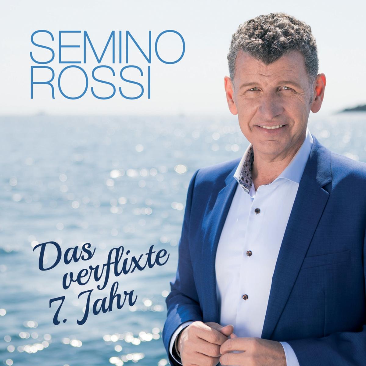 Cover: Das verflixte 7. Jahr, Semino Rossi