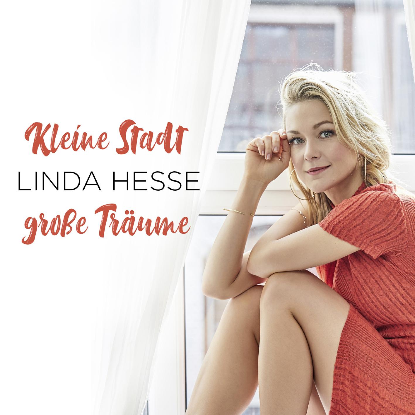 Cover: Kleine Stadt - große Träume, Linda Hesse