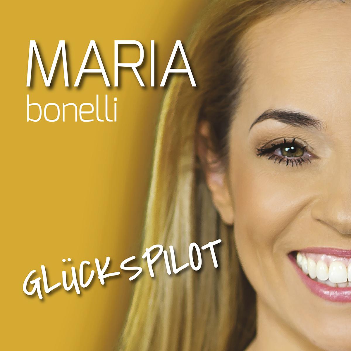 Cover: Glückspilot, Maria Bonelli