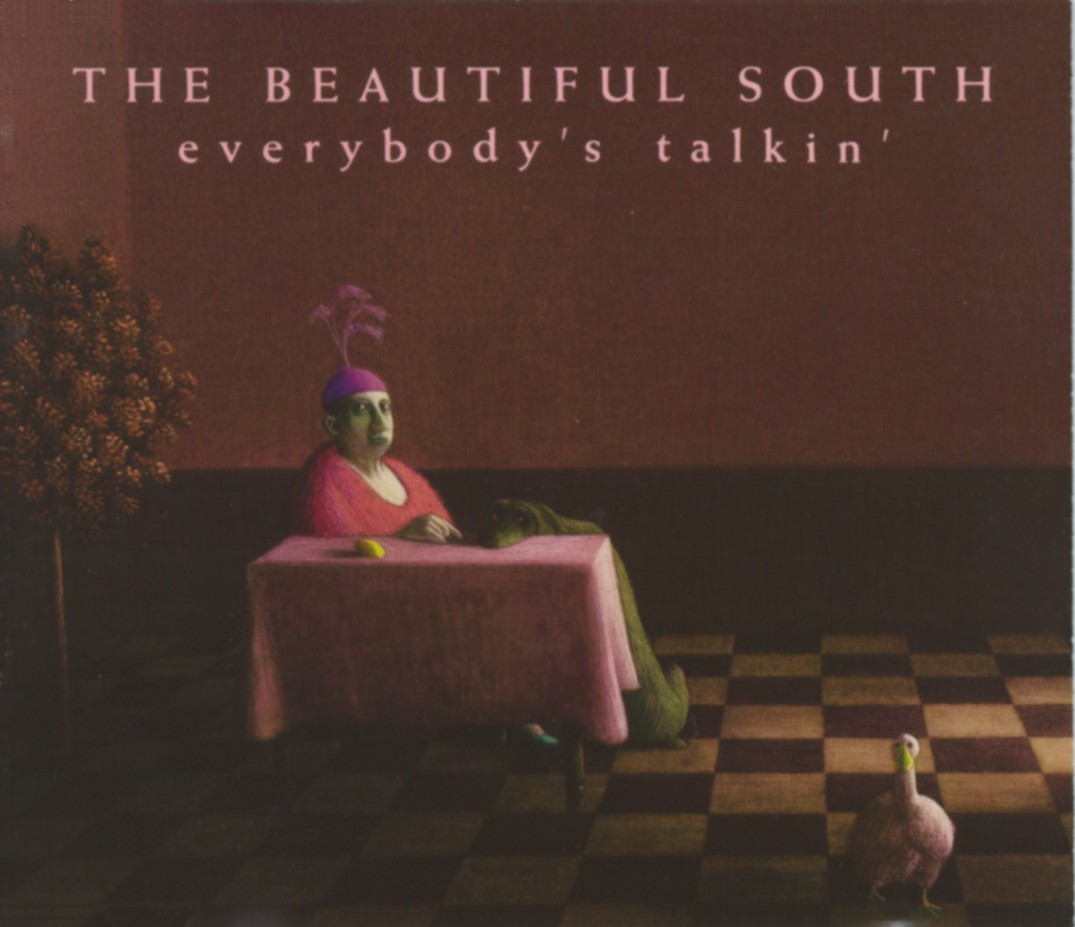 Cover: Everybody's talkin', The Beautiful South