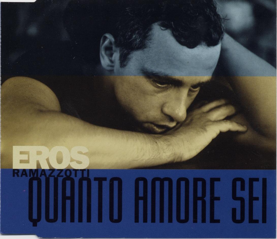 Cover: Quanto amore sei, Eros Ramazzotti