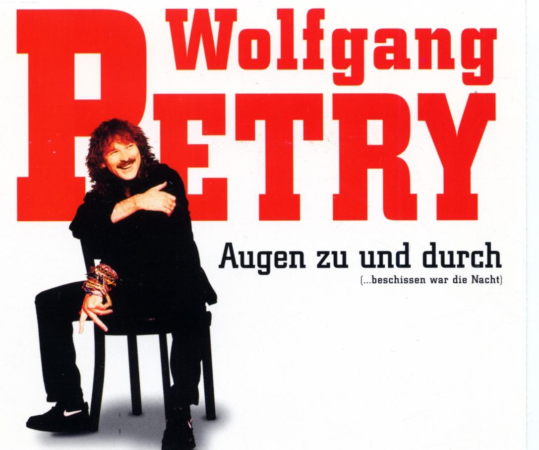Cover: Augen zu und durch (...beschissen war die Nacht), Wolfgang Petry