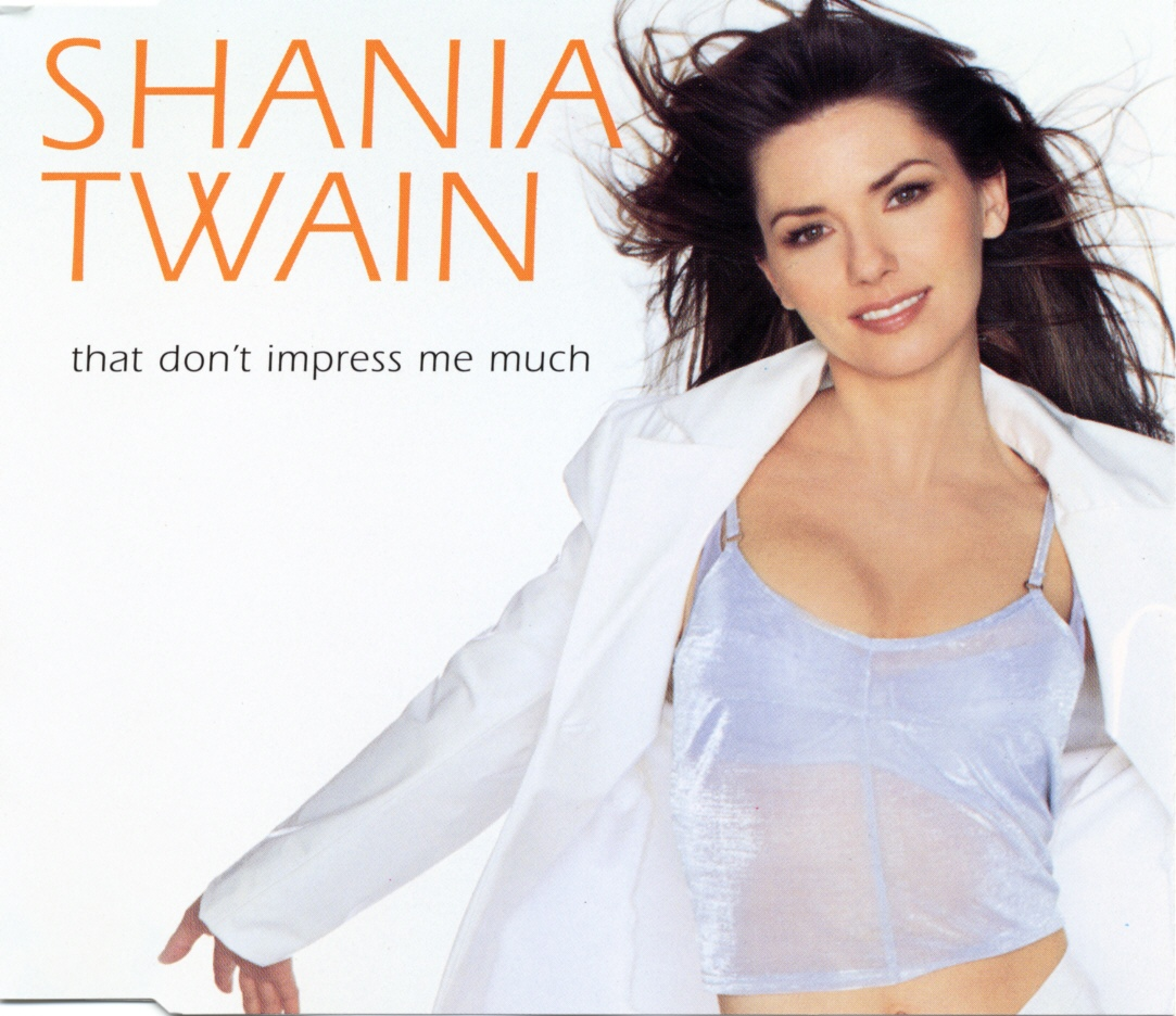 Cover: That don't impress me much, Shania Twain