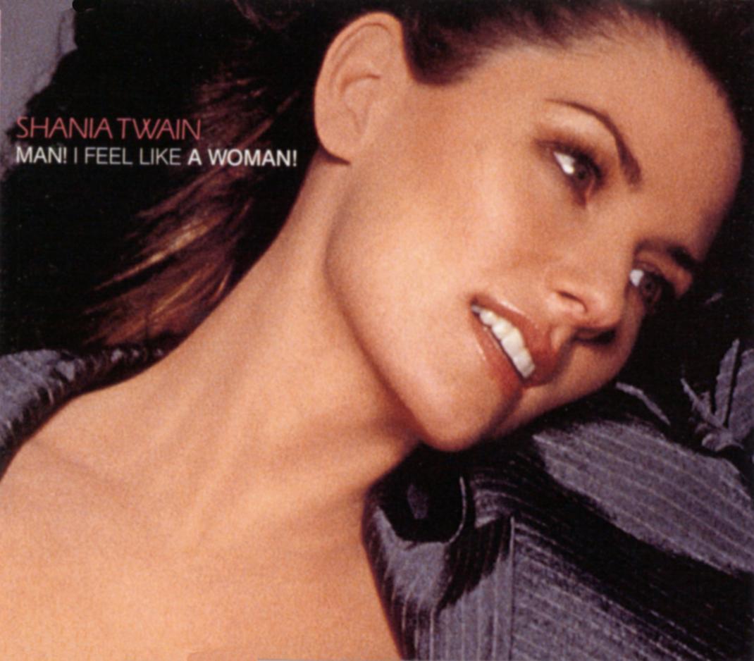 Cover: Man! I feel like a woman!, Shania Twain