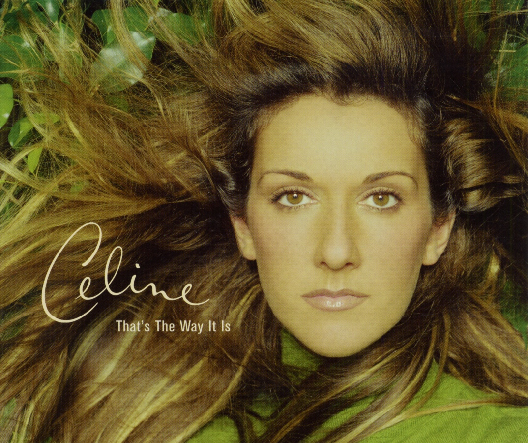 Cover: That's the way it is, Celine Dion